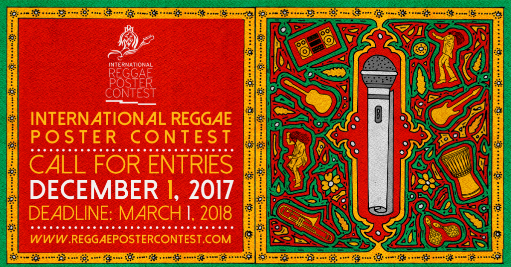 Call For Entries The 6th International Reggae Poster Contest 2017